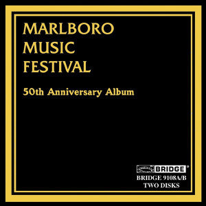 Marlboro Music Festival: 50th Anniversary Album