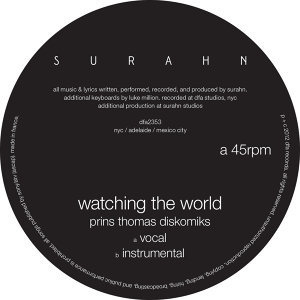 Watching The World (Prins Thomas Diskomiks)