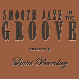 Smooth Jazz In the Groove Vol. 2