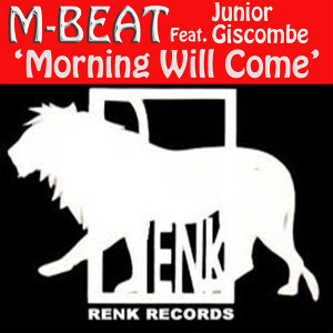 Morning Will Come (feat. Junior Giscombe)