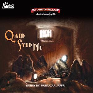 Qaid Syed Nu - Islamic Nohay