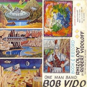One Man Band Bob Vido