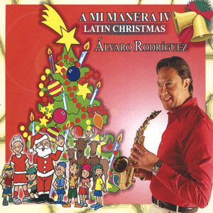 A Mi Manera IV - Latin Christmas