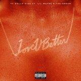 Love U Better (feat. Lil Wayne & The-Dream)
