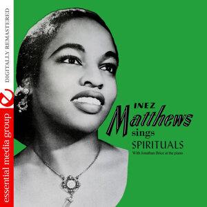 Inez Matthews Sings Spirituals (Digitally Remastered)