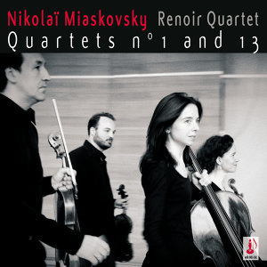 Nikolaï Miaskovsky - Quartets n° 1 and 13