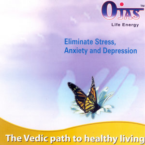 Vedic Chants to Eliminate Stress, Anxiety and Depression