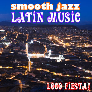 Smooth Jazz Latin Music