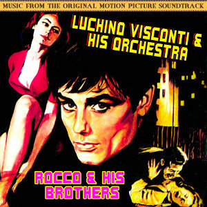 Rocco & His Brothers (Music From The Original 1960 Motion Picture Soundtrack)