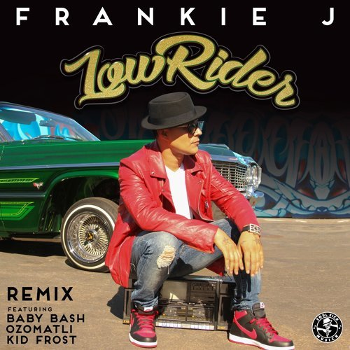 Lowrider Remix (feat. Baby Bash, Ozomatli & Kid Frost)