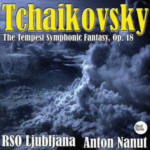 Tchaikovsky: The Tempest Symphonic Fantasy, Op. 18