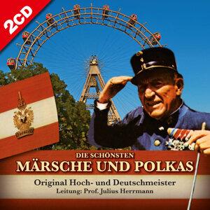 Die schönsten Märsche und Polkas. Original Hoch- und Deutschmeister