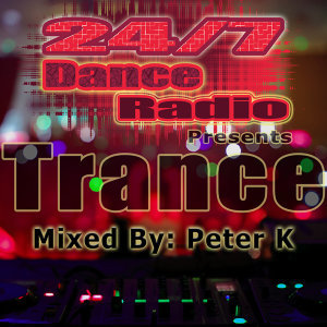 24/7 Dance Radio Presents Trance (The Best Collection of Trance Anthems)
