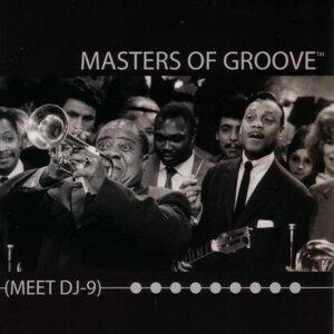 Masters Of Groove Meet DJ-9