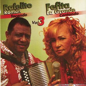 Rafaelito Roman & Fefita La Grande Vol. 3