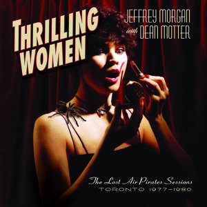 Thrilling Women (The Lost Air Pirates Sessions 1977-1980)