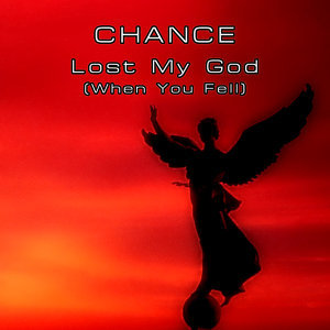 Lost My God (When You Fell)