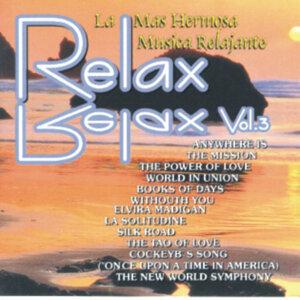 Relax Vol. 3 - La Mas Hermosa Música Relajante