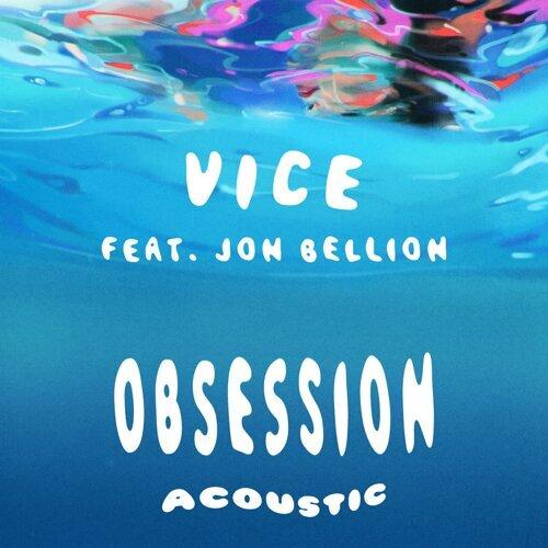Obsession (feat. Jon Bellion) - Acoustic