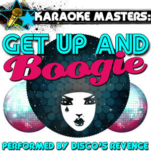Karaoke Masters: Get Up and Boogie
