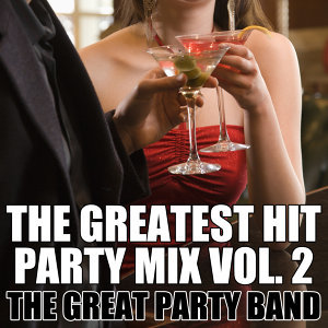 The Greatest Hit Party Mix Vol. 2