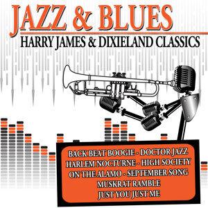 Jazz & Blues - Harry James & Dixieland Classics