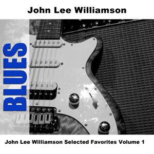 John Lee Williamson Selected Favorites, Vol. 1