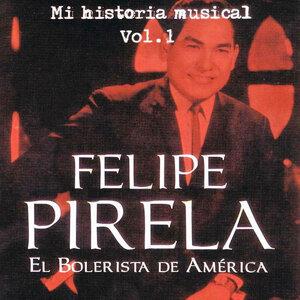 Felipe Pirela - Mi Historia Músical Volume 1