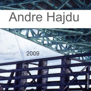 Contemporary Classics: Andre Hajdu 2010