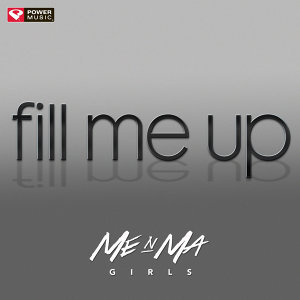 Fill Me Up - Single