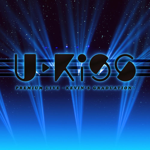U-KISS PREMIUM LIVE -KEVIN'S GRADUATION-