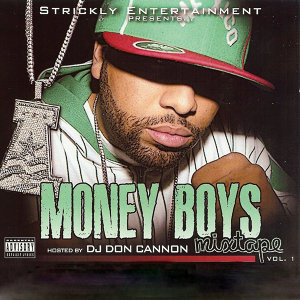 Strickly Entertainent Presents Money Boys Mixtape, Vol. 1