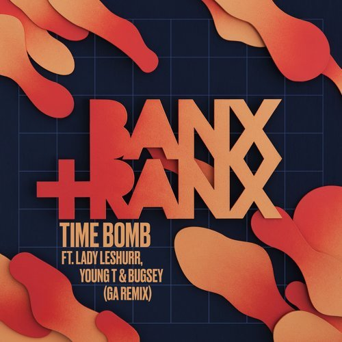 Time Bomb (feat. Lady Leshurr, Young T & Bugsey) - GA Remix