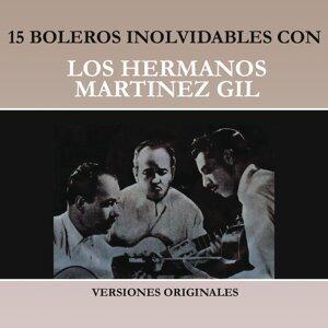 15 Boleros Inolvidables Con los Hermanos Martínez Gil (Versiones Originales)