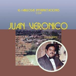 16 Fabulosas Interpretaciones Con Juan Verónico y Su Guitarra