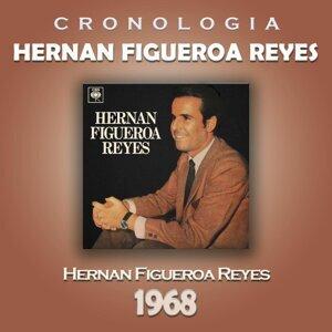 Hernan Figueroa Reyes Cronología - Hernan Figueroa Reyes (1968)