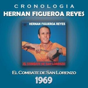 Hernan Figueroa Reyes Cronología - El Combate de San Lorenzo (1969)