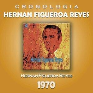 Hernan Figueroa Reyes Cronología - Hernan Figueroa Reyes (1970)