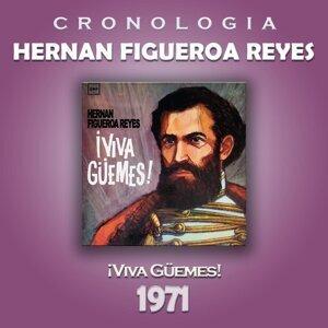 Hernan Figueroa Reyes Cronología - Viva Güemes! (1971)