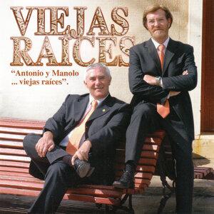"""""""Antonio Y Manolo... Viejas Raíces"""""""