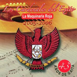 La Maquinaria Roja - 2005-2006