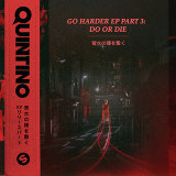 GO HARDER (DO OR DIE Pt. 3) - EP