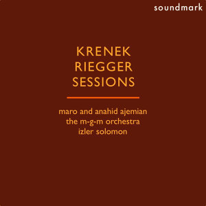 Krenek: Double Concerto, Riegger: Sonatina, Sessions: From My Diary