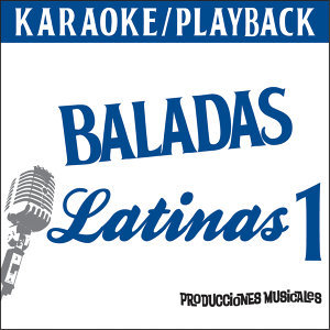 Karaoke - Playback - Baladas Latinas 1