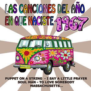 Las Canciones Del Año En Que Naciste 1967