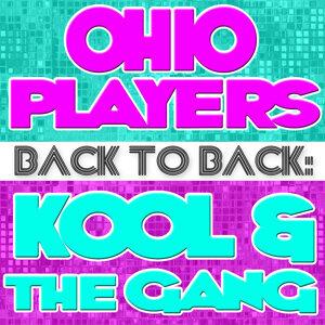 Back To Back: Ohio Players & Kool & The Gang