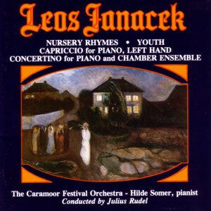 Janacek: Nursery Ryhmes - Youth - Capriccio - Concertino
