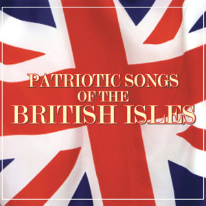 Patriotic Songs Of The British Isles