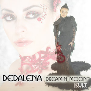 Kult Records Presents: Dreamin Moon