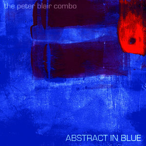 Abstract In Blue (feat. Jeff Pietrangelo)